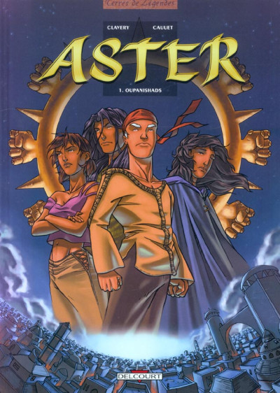 Couverture aster tome 1 - oupanishads