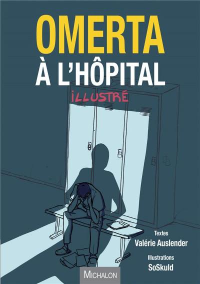 Couverture Omerta à l'hôpital illustré