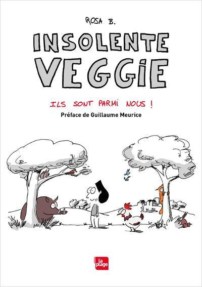 Couverture Insolente veggie tome 4 - Ils sont parmi nous