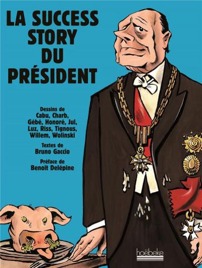 Couverture la success story du président