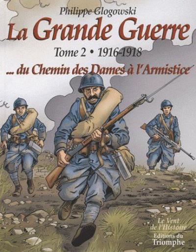 Couverture La grande guerre tome 2 - 1916-1918