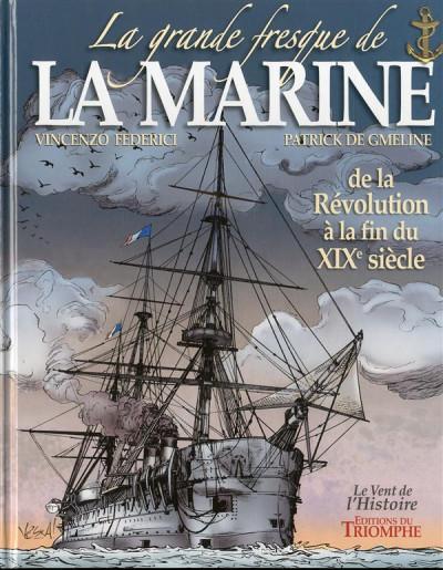 Couverture La grande fresque de la marine tome 3 - de la révolution à la fin du XIXè siècle