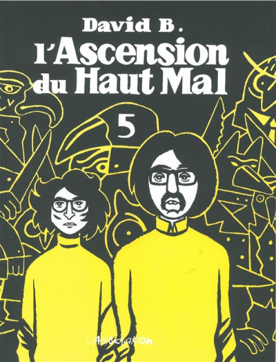 Couverture l'ascension du haut mal tome 5