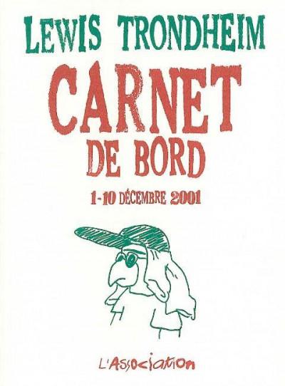 Couverture carnet de bord tome 1 (1-10 decembre 2001)