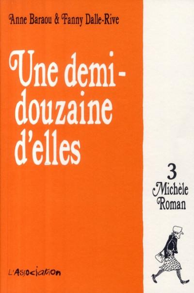 Couverture une demi-douzaine d'elles tome 3 - michèle roman