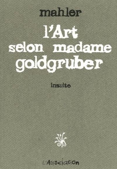 Couverture l'art selon madame golgruber ; insulte