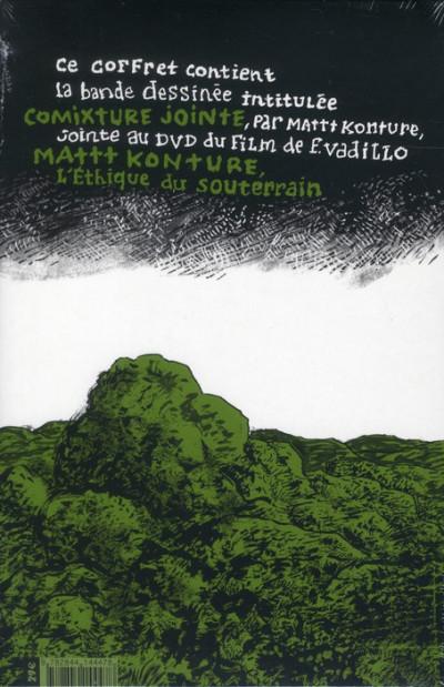 Dos Mattt Konture, L'Éthique du souterrain