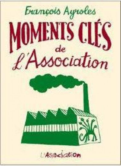 Couverture moments clés de l'Association
