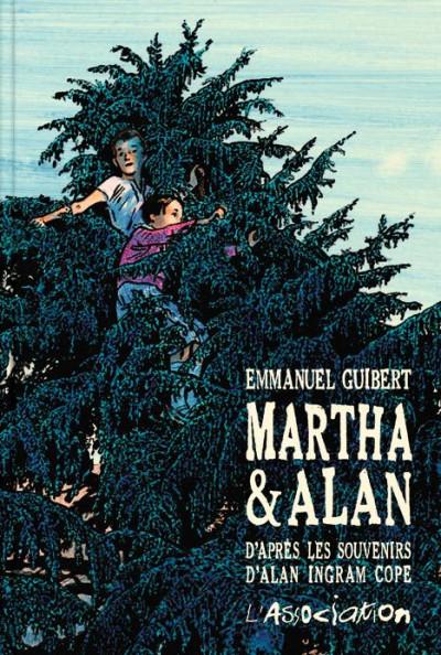 Couverture Martha et Alan - d'après les souvenirs d'Alan Ingram Cope