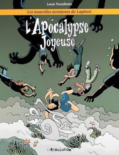 Couverture Les nouvelles aventures de Lapinot tome 5 - L'apocalypse joyeuse
