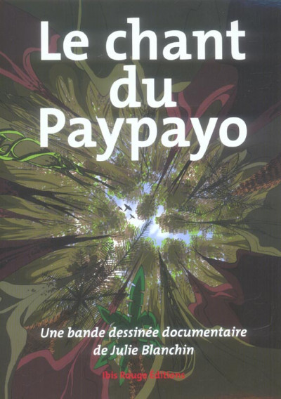 Couverture le chant du paypayo