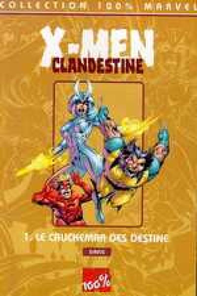 Couverture X-men clandestine tome 1 - le cauchemar des destine