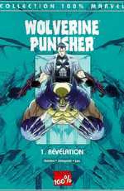 Couverture Wolverine/Punisher tome 1 - révélation