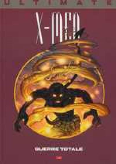Couverture Ultimate x-men (prestige) tome 4 - guerre totale