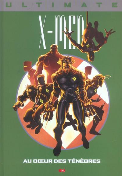 Couverture Ultimate x-men (prestige) tome 6 - au coeur des ténèbres