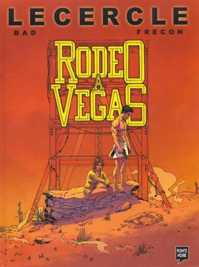 Couverture Le cercle tome 1 - rodéo à Vegas