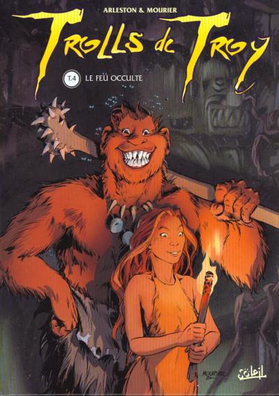 Couverture trolls de troy tome 4 - le feu occulte