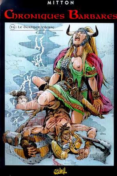 Couverture chroniques barbares tome 6 - le dernier viking