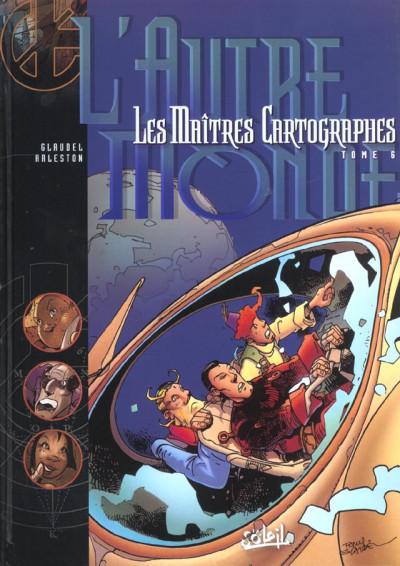 Couverture les maîtres cartographes tome 6 - l'autre monde