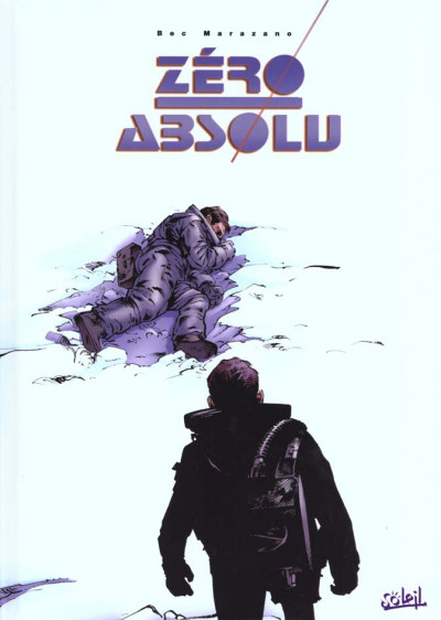 Couverture zéro absolu - intégrale tome 1 a tome 3