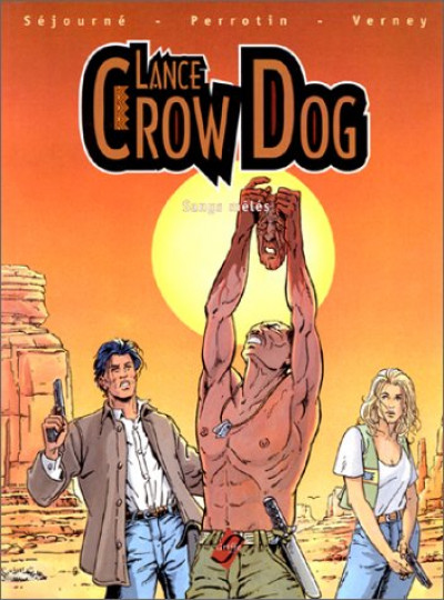 Couverture Lance Crow Dog tome 1 - sangs mêlés