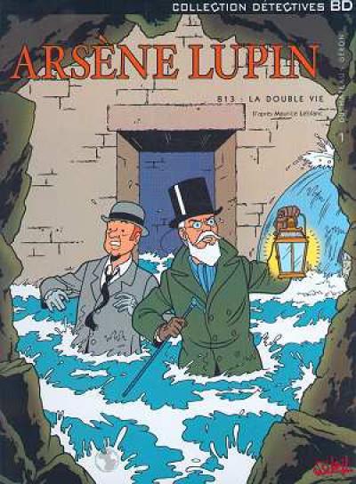 Couverture arsène lupin tome 1 - 813 : la double vie (1ère partie)