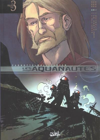 Couverture les aquanautes - preuve par 3 - tome 1 à tome 3