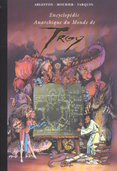 Couverture encyclopédie anarchique du monde de troy ; volume tiers ; le bestiaire
