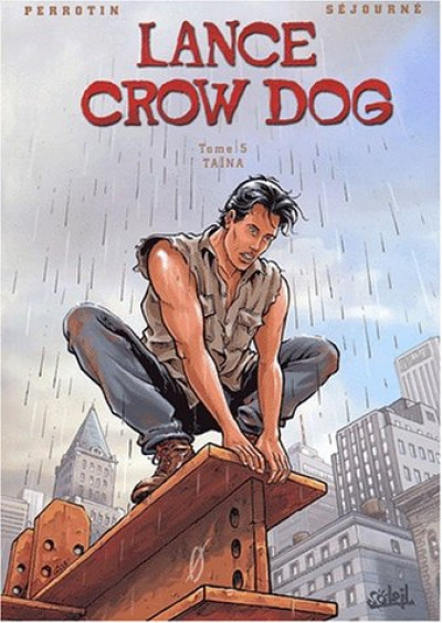 Couverture Lance crow dog tome 5 - taina