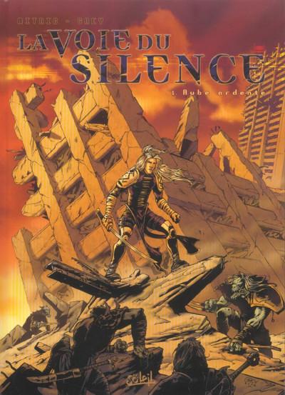 Couverture la voie du silence tome 1 - aube ardente