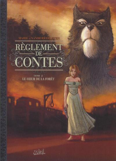 Couverture réglements de contes tome 2 - le coeur de la foret