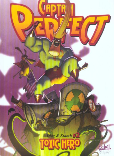 Couverture captain perfect tome 2 - toxic hero