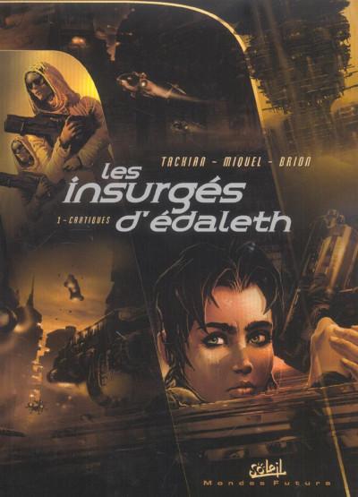 Couverture les insurges d'édaleth tome 1 - cantiques