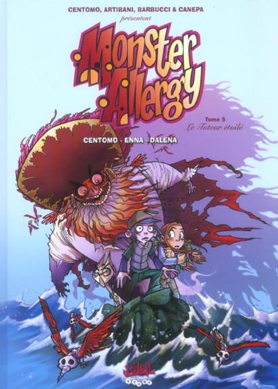 Couverture monster allergy tome 5 - le tueur d'étoiles