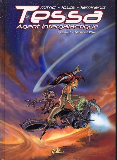 image de Tessa, agent intergalactique tome 1 - sideral killer