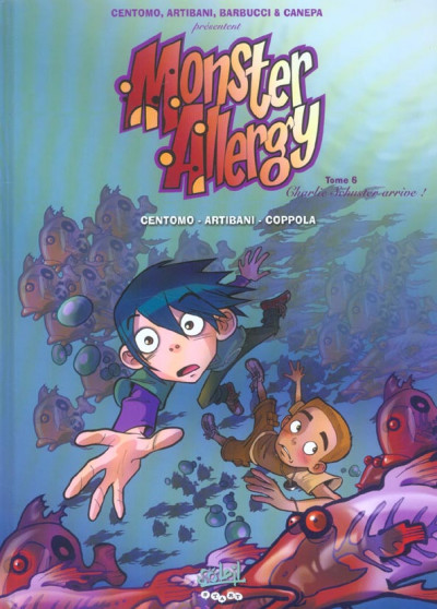 Couverture monster allergy tome 6 - charlie schuster arrive