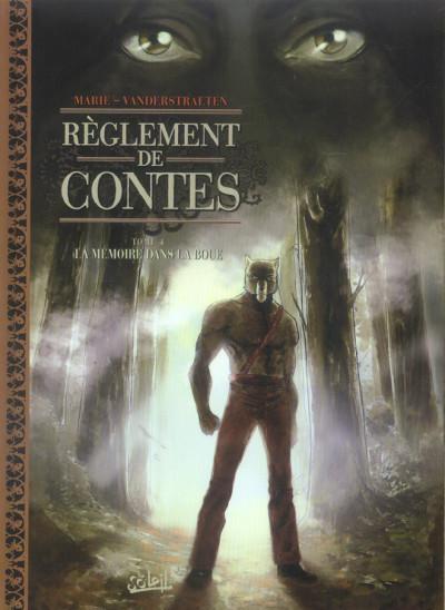 image de réglements de contes tome 4 - la mémoire dans la boue