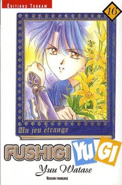Couverture fushigi yugi tome 16