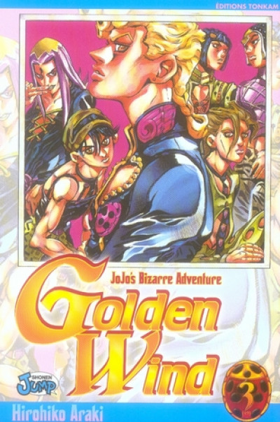 Couverture Jojo's bizarre adventure - golden wind tome 3
