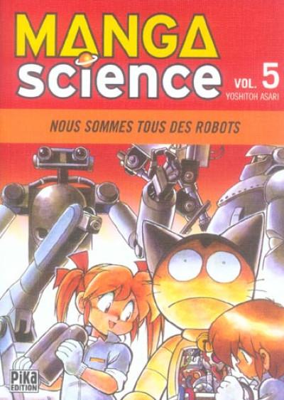 Couverture manga science tome 5 - Nous sommes tous des robots