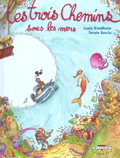 image de les trois chemins tome 2 - sous les mers