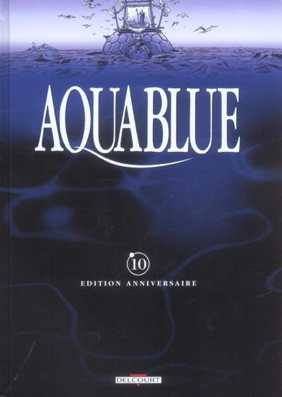 Couverture Aquablue - édition anniversaire tome 10 - le baiser d'arakh