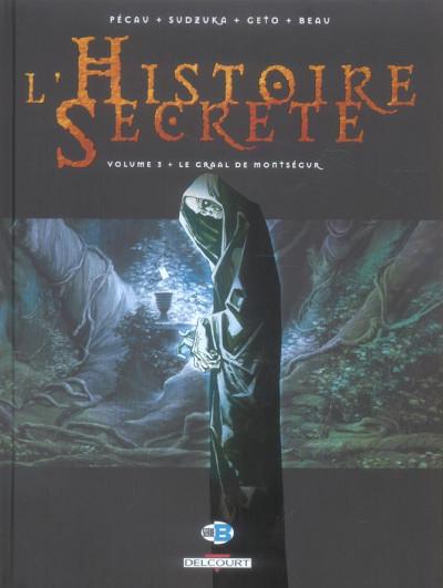 image de l'histoire secrète tome 3 - le graal de montségur