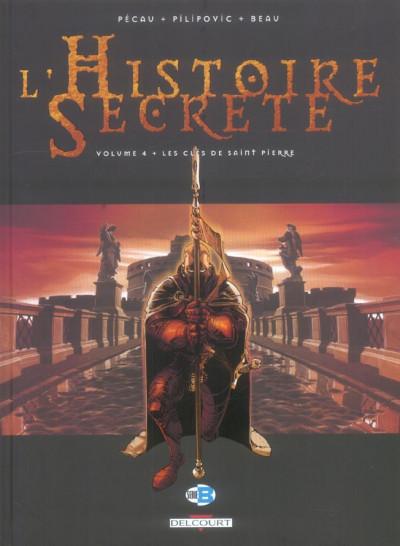 Couverture l'histoire secrète tome 4 - les clés de st pierre
