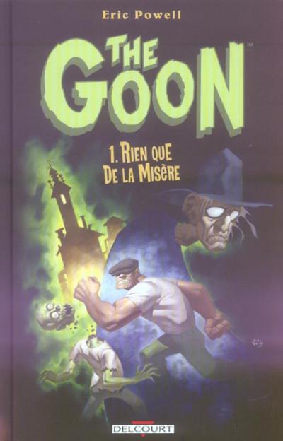 Couverture the goon tome 1 - rien que de la misère