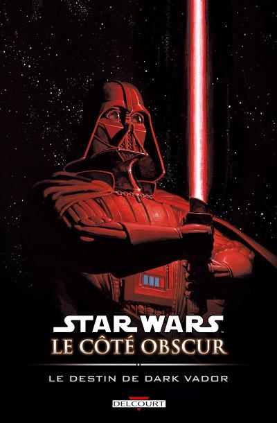 Star Wars Le Côté Obscur Tome 5 Le Destin De Dark Vador