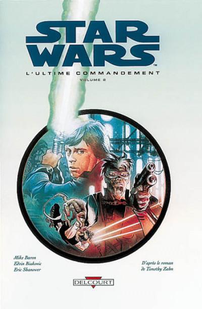 Couverture star wars - le cycle de thrawn tome 3.2 - l'ultime commandement