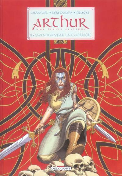 Couverture arthur tome 8 - gwenhwyfar la guerrère
