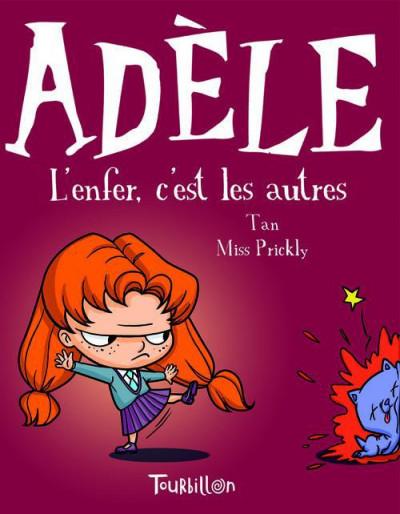 Couverture Mortelle Adèle tome 2 - l'enfer, c'est les autres