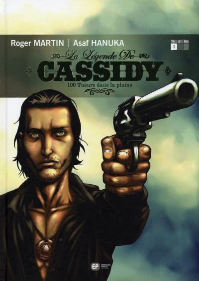 image de La légende de Cassidy tome 1 - 100 tueurs dans la plaine